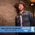 Drake White & The Big Fire
