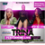 Trina Kash Doll KaMillion