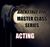 MASTER CLASS Participant