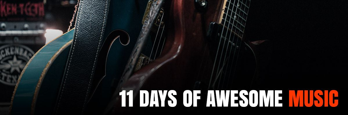 two guitars with the text: 11 days of awesome music