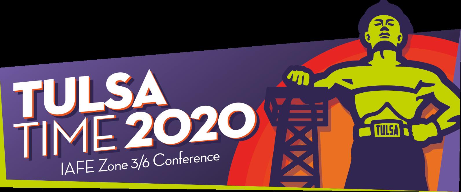 Tulsa Time 2020 - IAFE 2020 Zone 3/6 Meeting