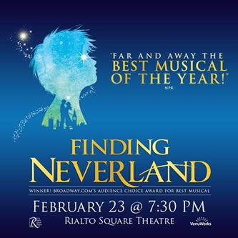 Direct from Broadway, Finding Neverland, flies on to the Rialto Square Theatre stage this February