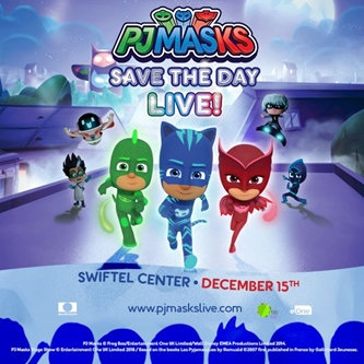 PJ Masks Live! performing at the Swiftel Center