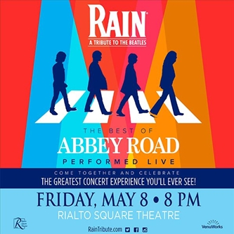 RAIN – A TRIBUTE TO THE BEATLES PRESENTS  THE BEST OF ABBEY ROAD LIVE!