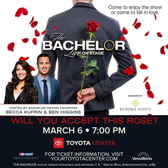 THE BACHELOR LIVE ON STAGE MAKES A HOMETOWN VISIT TO THE TOYOTA CENTER