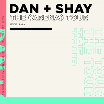 Dan + Shay Announce 2020 The (Arena) Tour