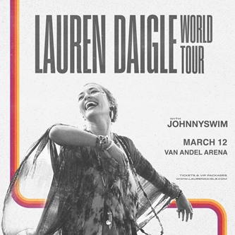 "Lauren Daigle Kicks Off 2020 With First Headlining Arena Tour  ""Lauren Daigle World Tour"""