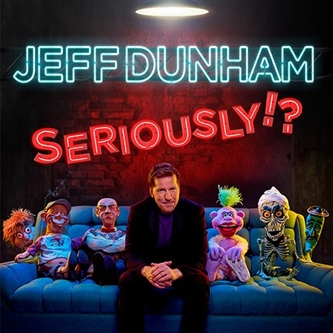 COMEDY ICON JEFF DUNHAM ANNOUNCES 53 ADDITIONAL DATES TO HIS INTERNERNATIONAL TOUR