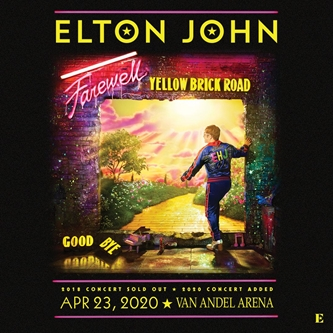 ELTON JOHN'S THREE-YEAR FAREWELL YELLOW BRICK ROAD TOUR   CONTINUES