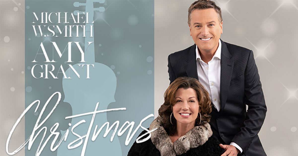Amy Grant & Michael W Smith Christmas 2019