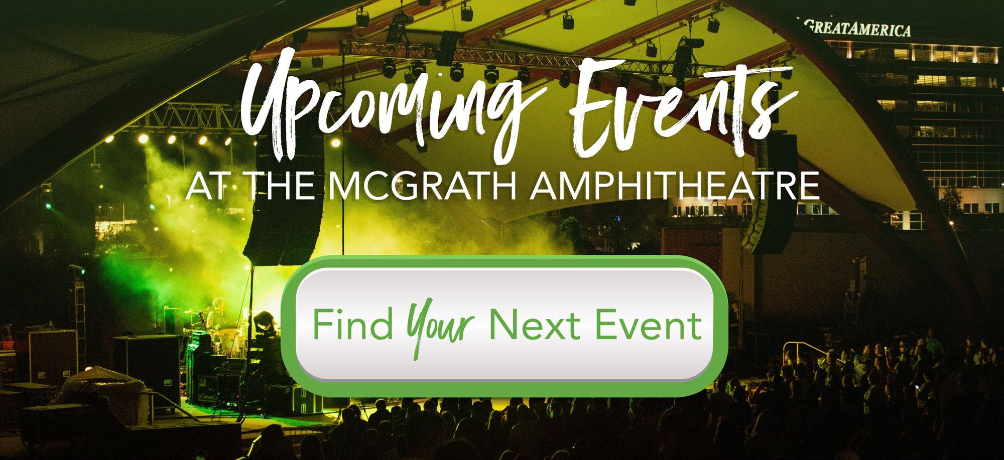 Events at the McGrath Amphitheatre in Cedar Rapids Iowa