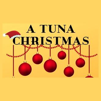 A Tuna Christmas.A Tuna Christmas Presented By The Garland Civic Theatre