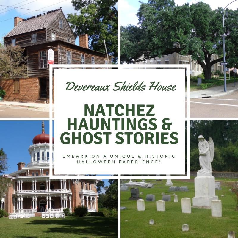 Natchez Hauntings & Ghost Stories