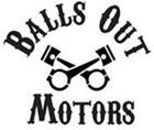 Balls Out Motors