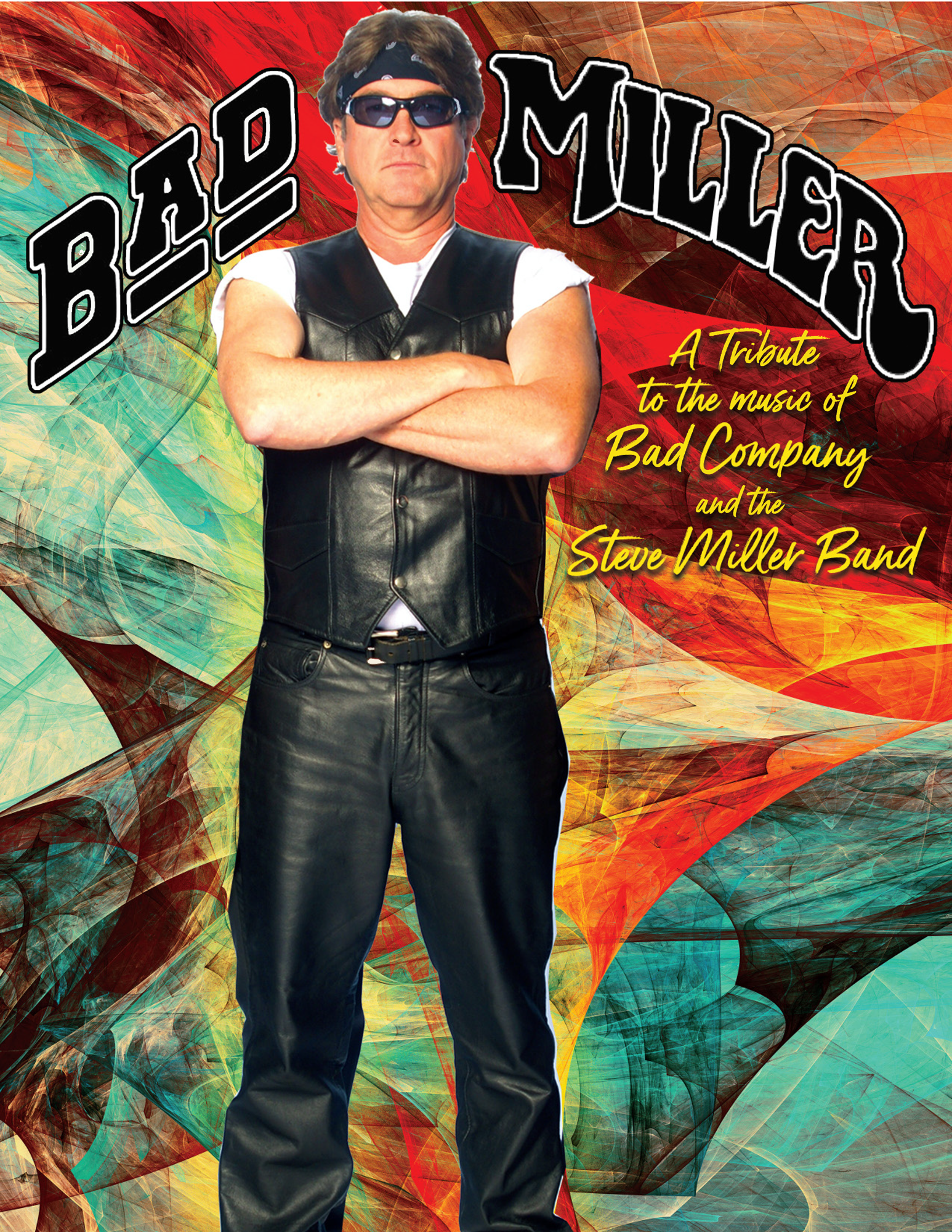 Bad Miller: A Tribute to Bad Company and the Steve Miller Band