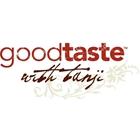 Goodtaste with Tanji