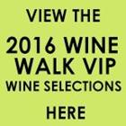 Wine Walk VIP Wine Selections