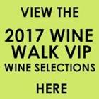 Wine Walk VIP Selections 2017